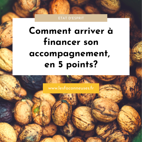 Comment arriver à financer son accompagnement, en 5 points?
