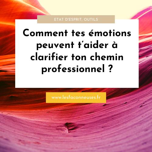 Comment tes émotions peuvent t'aider à clarifier ton chemin professionnel ?