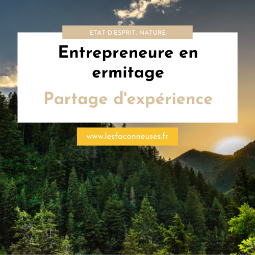 Entrepreneure en ermitage